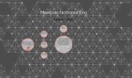 Mexican National Era