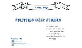 Splitting User Stories - A New Dojo