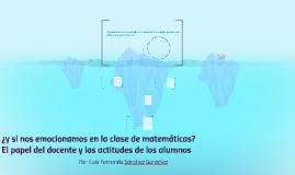 ¿y si nos emocionamos en la clase de matematicas? El papel d