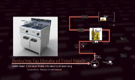Reducing Fat Uptake of Fried Foods