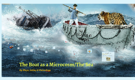 The Boat as a Microcosm/The Sea