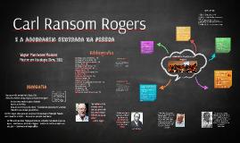Carl Rogers: Teoria Centrada na pessoa