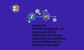 Copy of NEGOCIACIONES DE LUCES LED EN EL MERCADO DE BOLIVIA DIRIGIDO