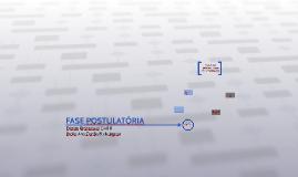 FASE POSTULATÓRIA
