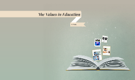 The Values in Education