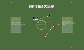 HOW TO READ CASE LAW