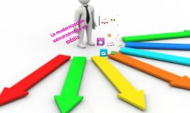 Copy of la modernizacion administrativa en mexico