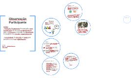 relação entre pesquisador e pesquisados, no contexto da obse