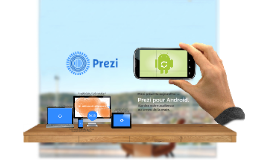 Introduction de Prezi pour Android