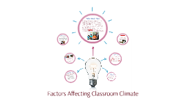Factors Affecting Classroom Climate