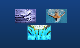 Physics of Swimming - Tara and Erin