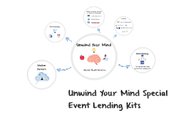 Unwind Your Mind Special Event Lending Kits