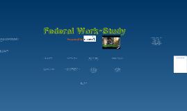 Copy of Federal Work-Study Program
