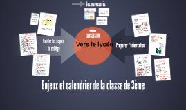 Enjeux et calendrier de la classe de 3ème