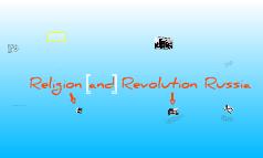 Religion&revolution in russia