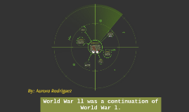 World War ll was a continuation of World War l.