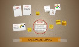 SALIDAS ALTERNAS