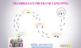 Copy of DESARROLLO Y PRUEBA DE CONCEPTO