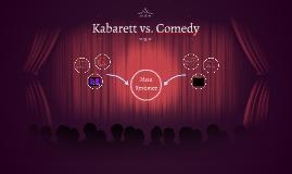 Kabarett vs. Comedy