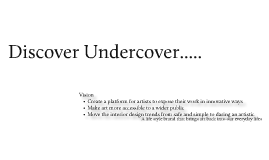 Discover Undercover