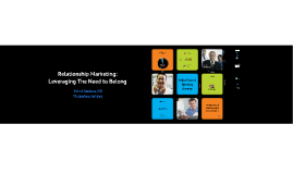 Relationship Marketing: Leveraging The Need to Belong