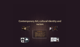 Contemporary Art and Racism