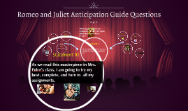 Copy of Copy of Romeo and Juliet Anticipation Guide Questions