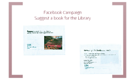 Facebook Campaign: Suggest a Book for the Library