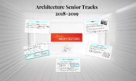 Architecture Senior Tracks 2017-2018