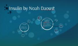 Insulin by Noah Daoust