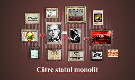 Copy of Catre statul monolit