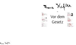 Franz Kafka - Vor dem Gesetz