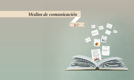 Copy of Medios de comunicacion