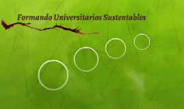 Formando Universitarios Sustentables