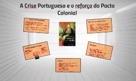 A Opressão Colonial e o Marquês de Pombal