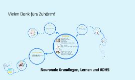 Neuronale Grundlagen, Lernen und ADHS