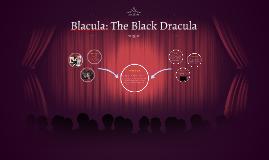 Blacula: The Black Dracula