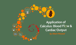 Copy of Application of Calculus: Blood Flow