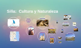 Copy of Silla:  Cultura y Naturaleza