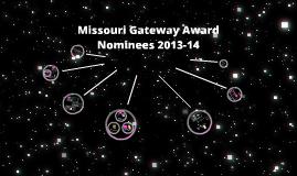 MO Gateway Award Nominees 2013-14