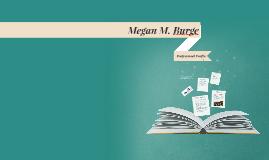 Megan M. Burge