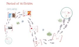 Copy of Period of Activism