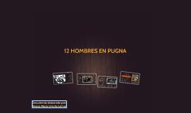 Copy of 12 HOMBRES EN PUGNA