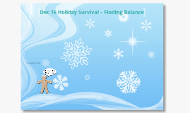 Dec 16 Holiday Survival – Family