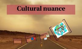 Copy of Cultural nuance