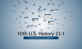 10th U.S. History 22-1