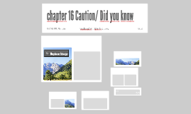 chapter 16 Caution/ Did you know
