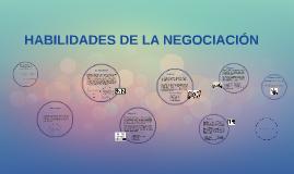 Copy of HABILIDADES DE LA NEGOCIACIÓN