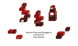How to Plan and Engage in a Proactive Job Search