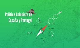 Politica Colonista de España y Portugal